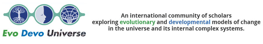 An international community of scholars exploring evolutionary and developmental models of change in the universe as a system, and its internal complex systems.